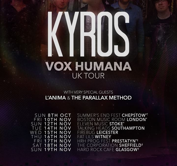 KYROS are thrilled to announce our upcoming UK tour dates for November 2017!