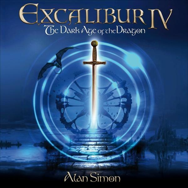 EXCALIBUR IV – THE DARK AGE OF THE DRAGON The Rock Opera Album  Featuring Members of Jethro Tull, Saga, Uriah Heep, Curved Air, Clannad, Supertramp and others!  OUT NOW!