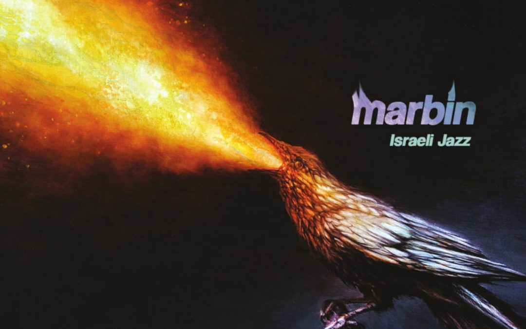 Marbin New Album Israeli Jazz