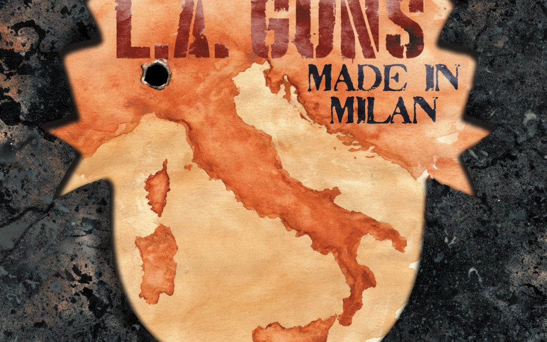 L.A. GUNS – MADE IN MILAN – FRONTIERS MUSIC