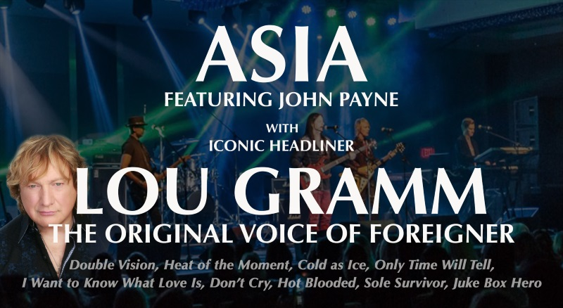 Lou Gramm, The Original Voice of Foreigner & Asia Featuring John Payne Join Forces For Exciting New Show!