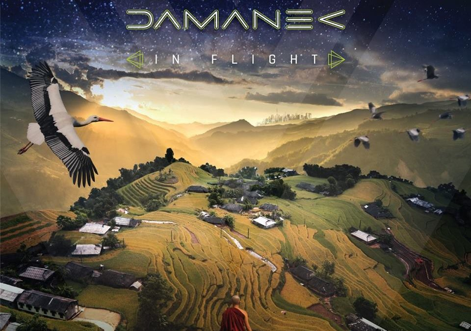 "DAMANEK to Release New Album ""In Flight "" 5th October 2018."