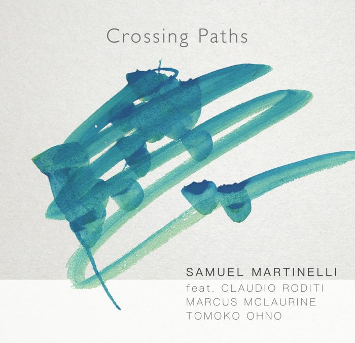 SAMUEL MARTINELLI – CROSSING PATHS – INDEPENDENT