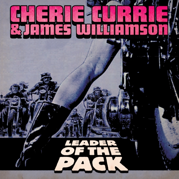 """RUNAWAYS Vocalist CHERIE CURRIE and STOOGES Guitarist JAMES WILLIAMSON Team Up For A New Version Of The Shangri-Las' Teen Heartbreak Classic """"Leader Of The Pack!"""""""
