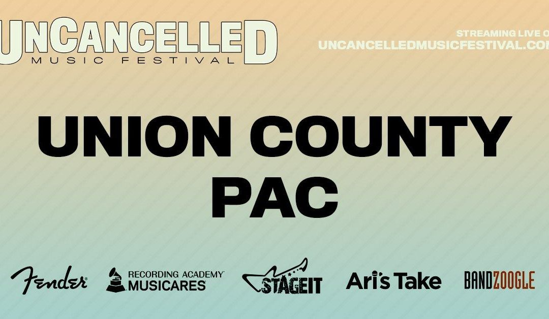 UCPAC Hosts Virtual Stage for UnCancelled Music Festival