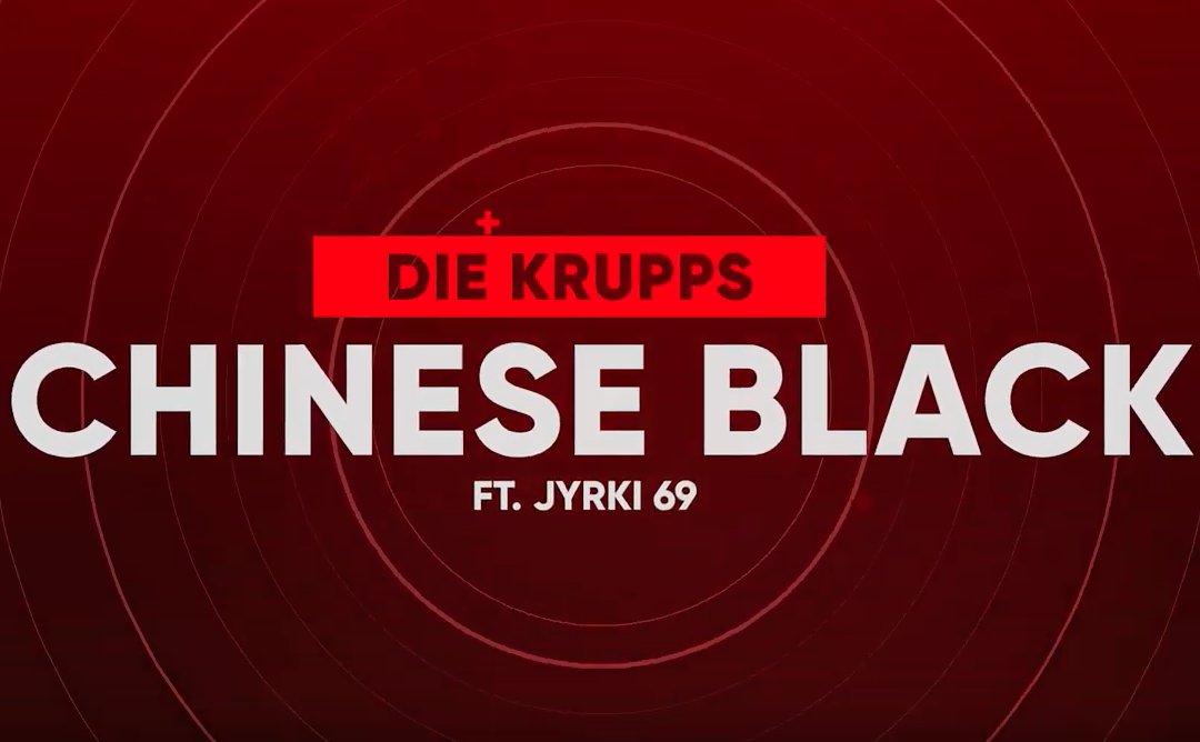 "Die Krupps return New Blistering Video & Single Version of the 80's Underground Classic ""Chinese Black"" with Guest Vocalist Jyrki69 (69 Eyes)"