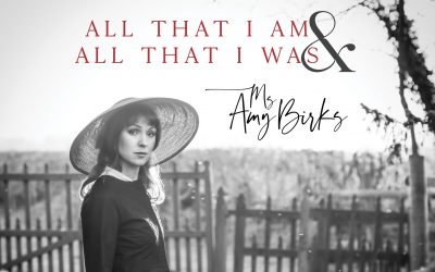Ms Amy Birks releases third track Unlike the Heart from Debut Album  All That I Am, All That I Was
