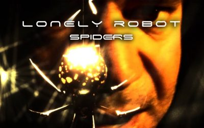 LONELY ROBOT Releases New Video Single 'Spiders'!